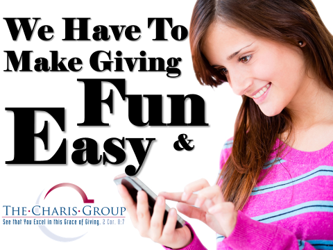 To Increase Giving Make it Fun and Easy