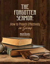 The Forgotten Sermon: How to Preach Effectively on Giving